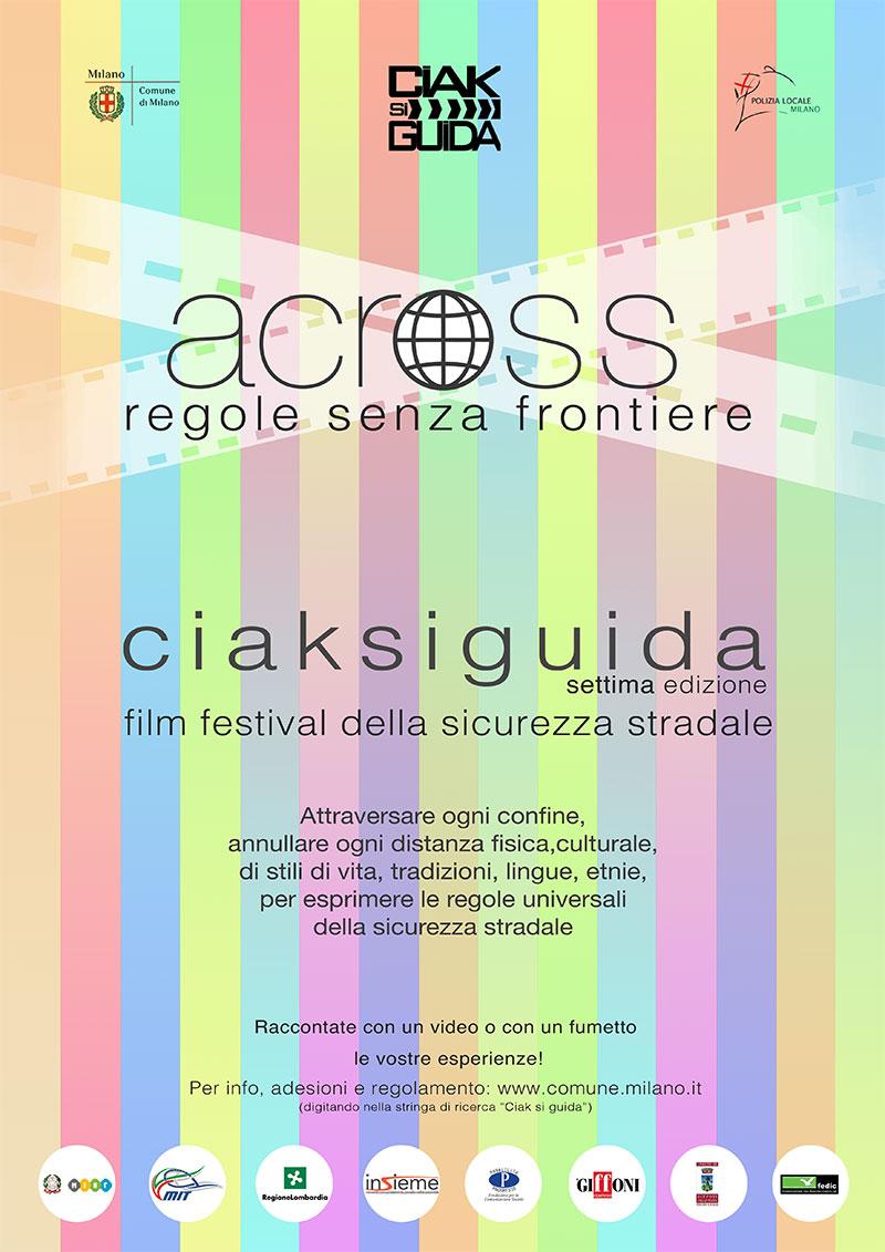 I Liberi Di…ancora una volta per Ciak si guida! 7° Edizione – Film Festival della Sicurezza Stradale 2013-2014