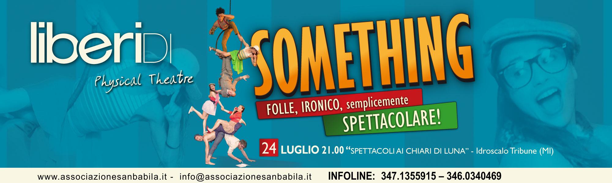 Something ai Chiari di Luna - 24 Luglio, Idroscalo Milano