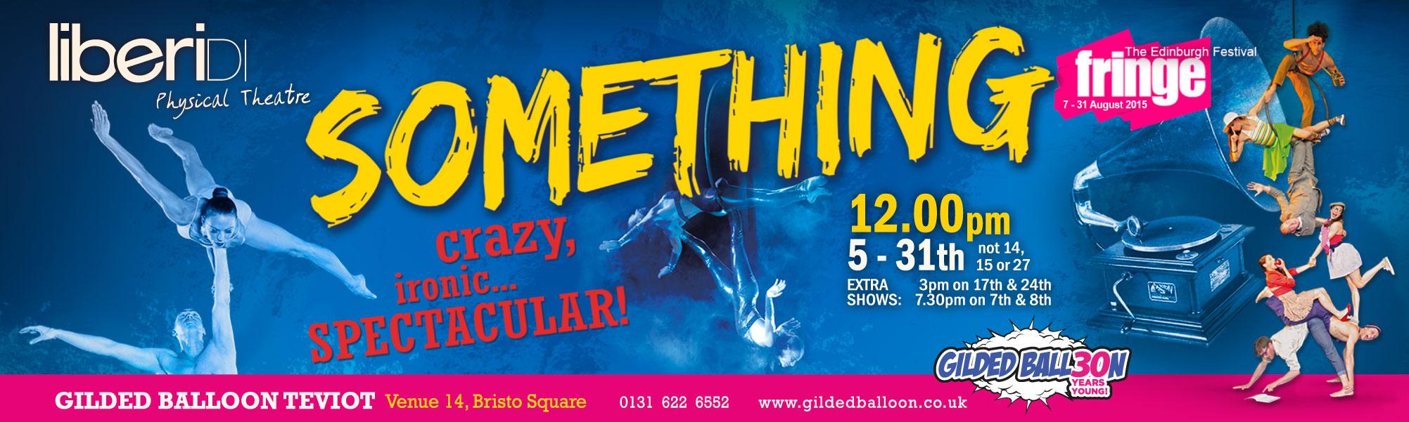 Al Fringe Festival di Edimburgo i Liberi Di... presentano SOMETHING