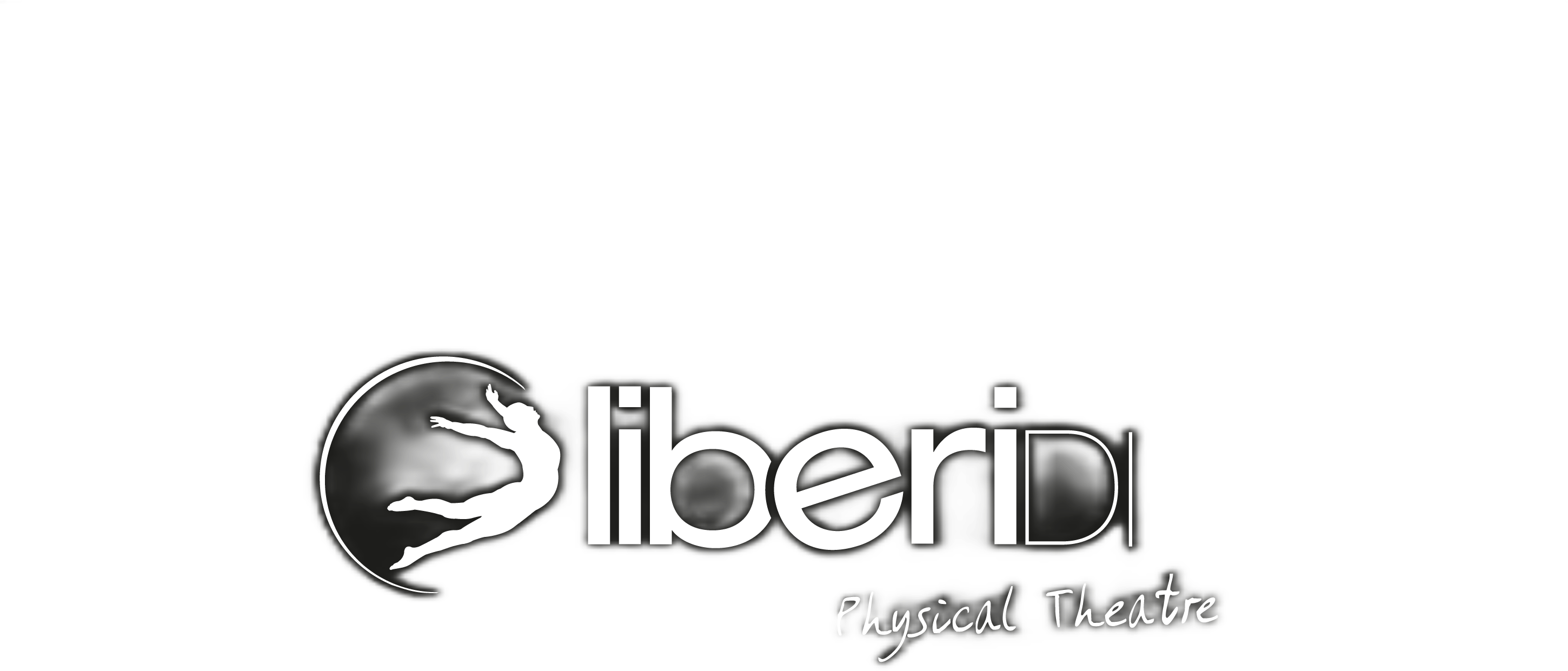 Liberi Di… Physical Theatre