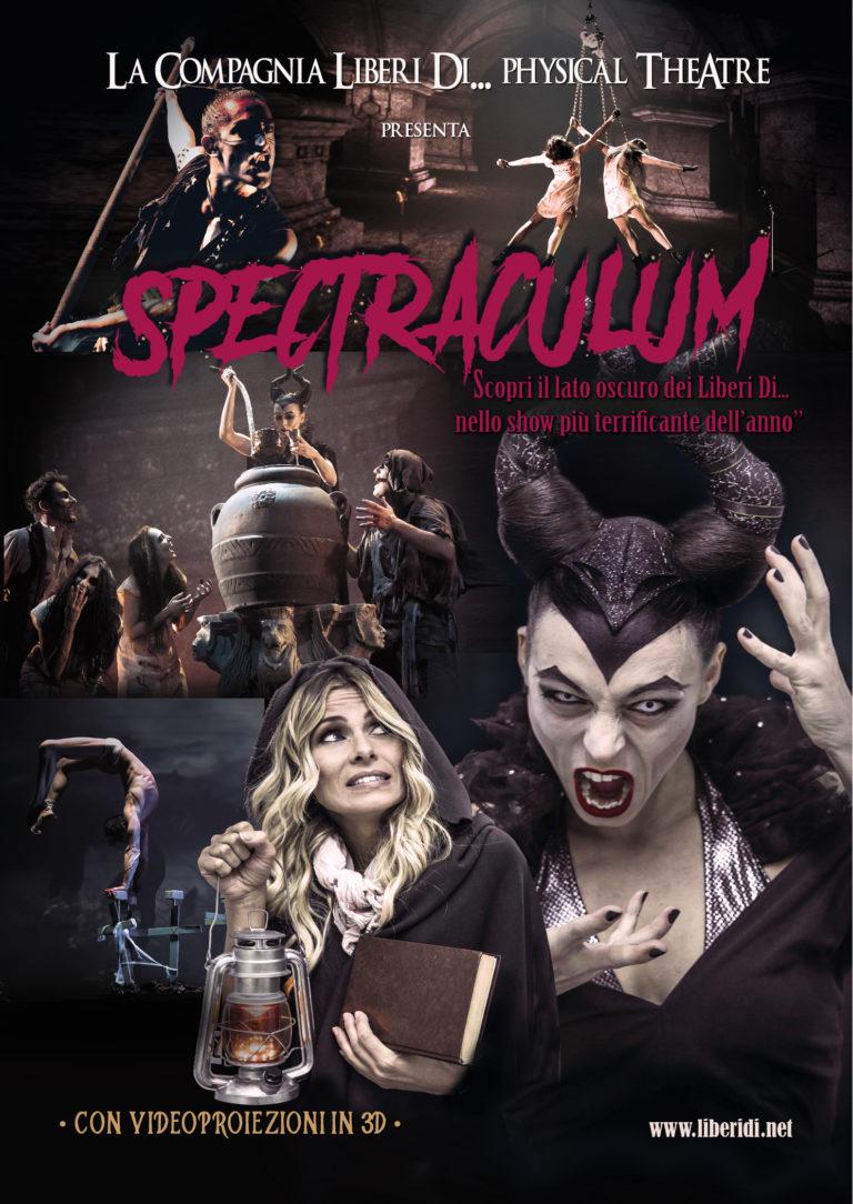 Spectraculum è lo show horror divertente per famiglie della compagnia Liberi Di...Physical Theatre. Produzione Teatrale.Spettacolo Halloween