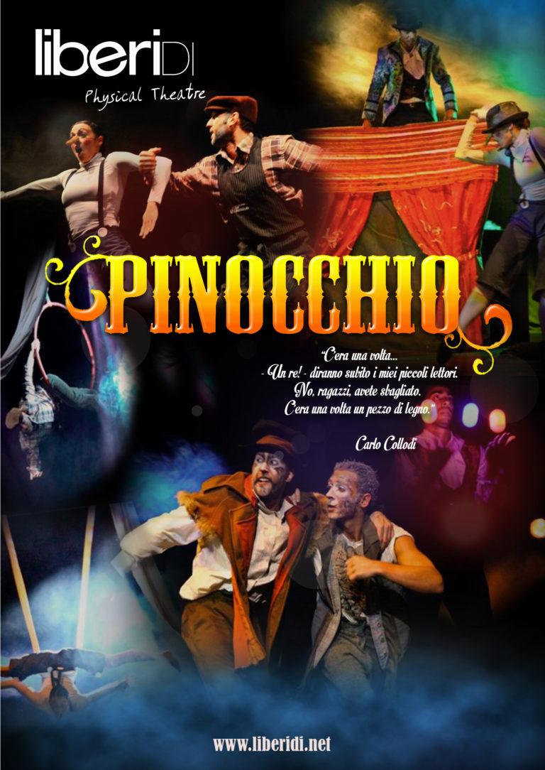 Pinocchio. Produzione Teatrale Liberi Di...Physical Theatre. Spettacolo Acrobatico ispirato alla favola di Collodi.