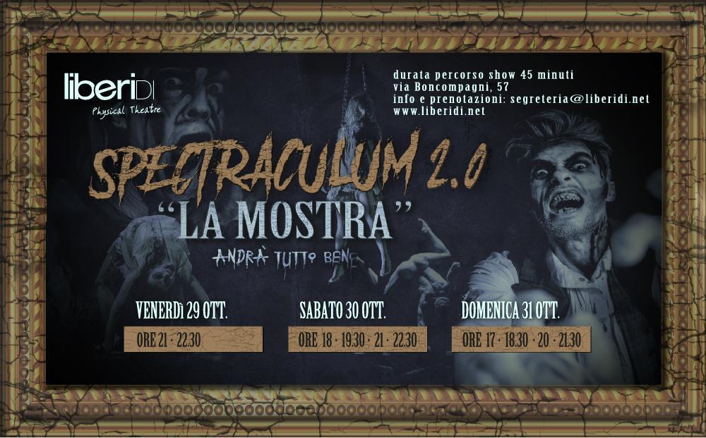"spectraculum 2.0 ""LA MOSTRA"" Liberi Di... Physical Theatre"